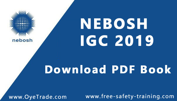 NEBOSH IGC Book PDF Download - 2019 Syllabus